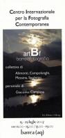 2007 Barrea AQ Centro Internazionale per la Fotografia Contemporanea (fronte Brochure)